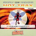 Hot Trax Vol. 2 - Karaoke Party 2