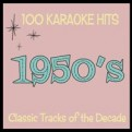Top 100 Karaoke Hits - Songs of the Fifties