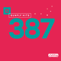 Sunfly Hits Vol.387 - Summer 2018