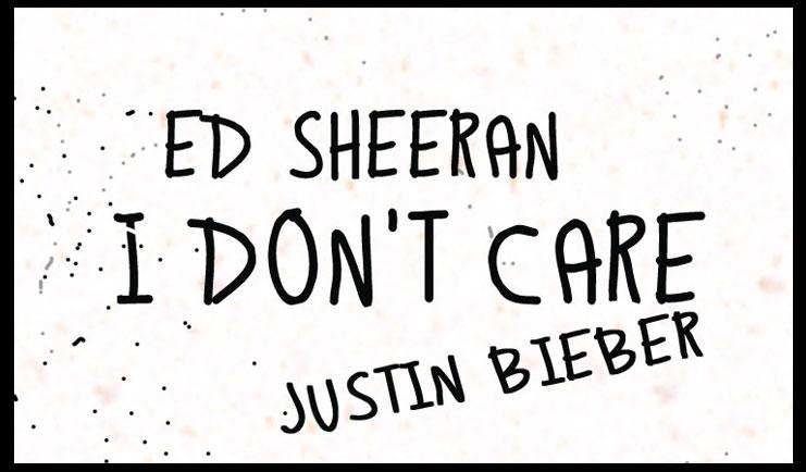 I Don't Care - Ed Sheeran and Justn Bieber Karaoke Song