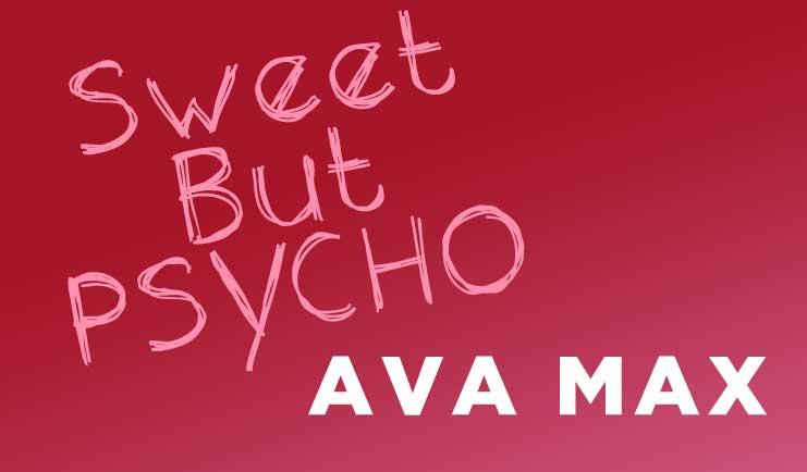 Sweet But Psycho Ava Max Karaoke